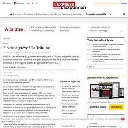 Fin de la grève à La Tribune