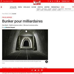 Fin du monde - Bunker pour milliardaires