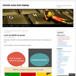 La fin des MOOC de garage