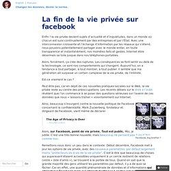 La fin de la vie privée sur facebook