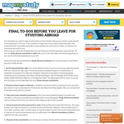 Final TO-DOs Before You Leave For Studying Abroad