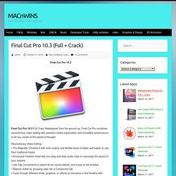 Final Cut Pro 10.3 (Full + Crack) MACnWINS