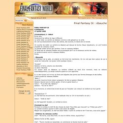 Final Fantasy IX : ébauche @ Final Fantasy World