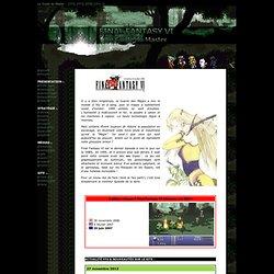 Final Fantasy VI - Le Guide du Master !