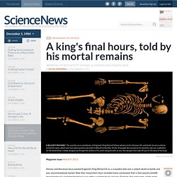 A king's final hours, told by his mortal remains