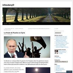 La finale de Poutine en Syrie