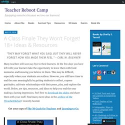 A Class Finale They Won't Forget! 18+ Ideas & Resources – Teacher Reboot Camp
