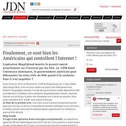 Finalement, ce sont bien les Américains qui contrôlent l'Internet ! par Stéphane Van Gelder - Chronique e-Business