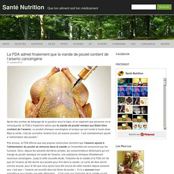 La FDA admet finalement que la viande de poulet contient de l'arsenic