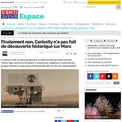 Finalement non, Curiosity n'a pas fait de découverte historique sur Mars - Espace