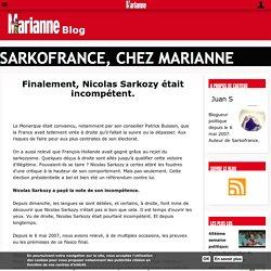Finalement, Nicolas Sarkozy était incompétent.