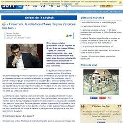« Finalement, la volte-face d'Aléxis Tsípras s'explique très bien »