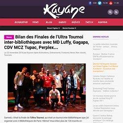 Bilan des Finales de l'Ultra Tournoi inter-bibliothèques avec MD Luffy, Gagapa, CDV MCZ Tupac, Perplex…
