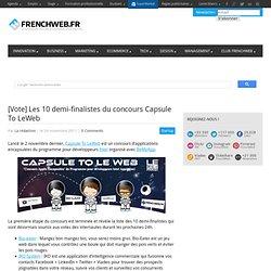 [Vote] Les 10 demi-finalistes du concours Capsulte To LeWeb