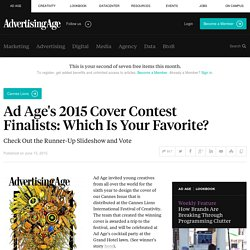 Ad Age's 2015 Cover Contest Finalists: Pick Your Favorite