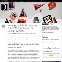 Here Are All 56 Finalists In Our 2012 Innovation By Design Awards