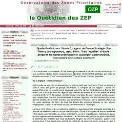 Quelle finalité pour l'école ?, rapport de France Stratégie (Son Thierry Ly(...)