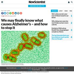 We may finally know what causes Alzheimer's – and how to stop it