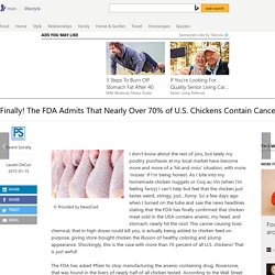 Finally! The FDA Admits That Nearly Over 70% of U.S. Chickens Contain Cancer-Causing Arsenic