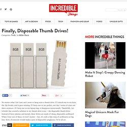 Finally, Disposable Thumb Drives!