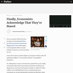 Finally, Economists Acknowledge That They're Biased