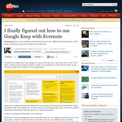 I finally figured out how to use Google Keep with Evernote