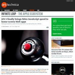 iOS 5 finally brings Nitro JavaScript speed to home screen Web apps