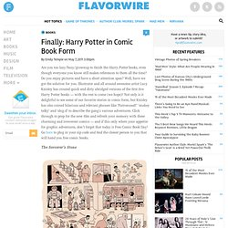 Finally: Harry Potter in Comic Book Form