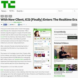 With New Client, ICQ (Finally) Enters The Realtime Era