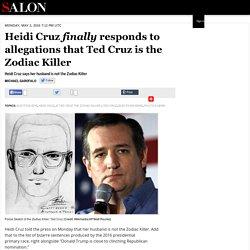 Heidi Cruz finally responds to allegations that Ted Cruz is the Zodiac Killer