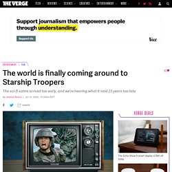 The world is finally coming around to Starship Troopers