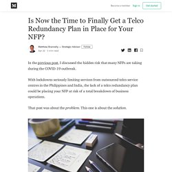 Is Now the Time to Finally Get a Telco Redundancy Plan in Place for Your NFP?