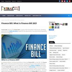 Finance Bill: What is Finance Bill 2021