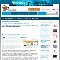 La finance pour tous : portail d'éducation financière