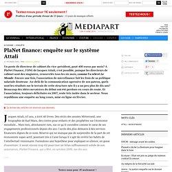 PlaNet finance: enquête sur le système Attali