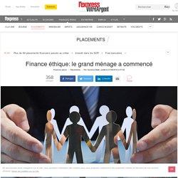 Finance éthique: le grand ménage a commencé