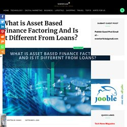 What is Asset Based Finance Factoring And Is It Different From Loans?