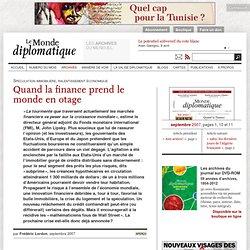 Quand la finance prend le monde en otage, par Frédéric Lordon (L
