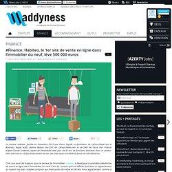 #Finance: Habiteo, le 1er site de vente en ligne dans l'immobilier du neuf, lève 500 000 euros