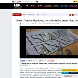 Débat: finance islamique, une alternative au système libéral?