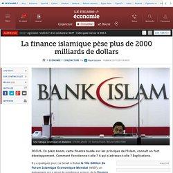 La finance islamique pèse plus de 2000 milliards de dollars