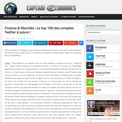Finance & Marchés : Le top 100 des comptes Twitter à suivre !