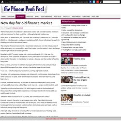 New day for old finance market, Business, Phnom Penh Post