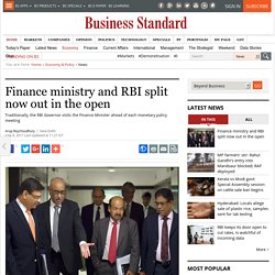 Finance ministry and RBI split now out in the open