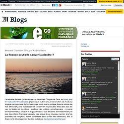 La finance peut-elle sauver la planète ? - Eco(lo) - Blog LeMonde.fr
