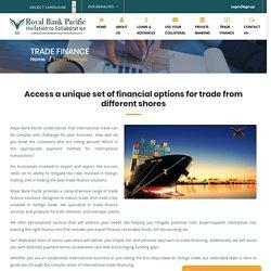 Trade Finance - Royal Bank Pacific