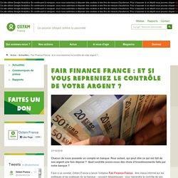 Fair Finance France : et si vous repreniez le contrôle de votre argent ?