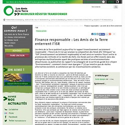 Finance responsable : Les Amis de la Terre enterrent l'ISR