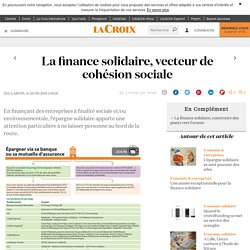 La finance solidaire, vecteur de cohésion sociale