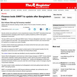 Finance bods SWIFT to update after Bangladesh hack